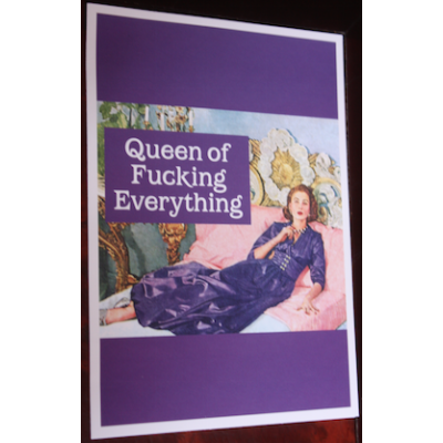 Birthday Card - 'Queen of Fucking Everything'